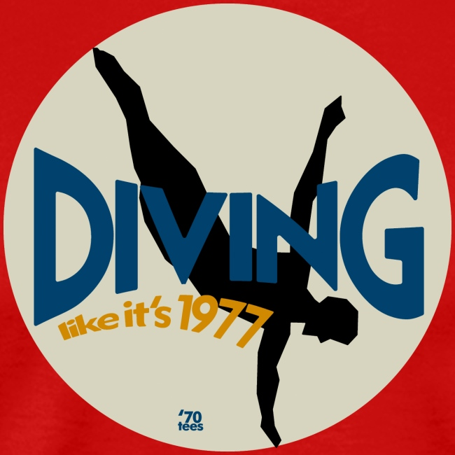 Diving like its 1977