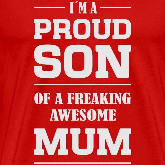 PROUD SON OF A MUM