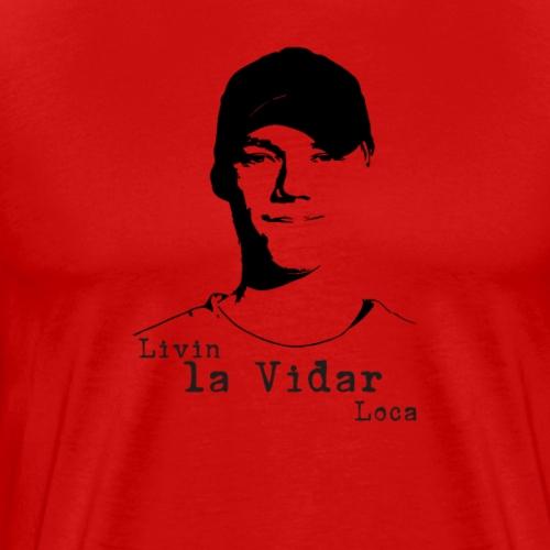LIVIN LA VIDAR LOCA - Premium-T-shirt herr