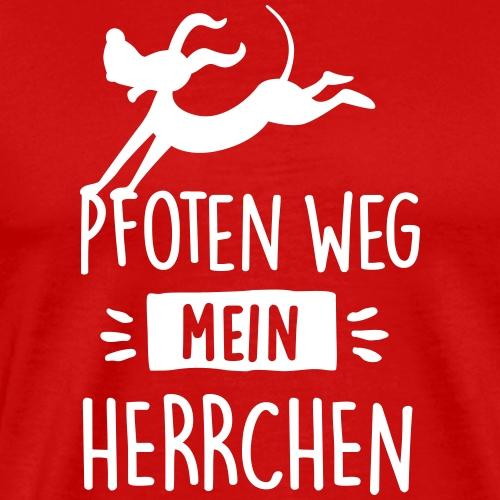 pfoten weg herrchen - Männer Premium T-Shirt