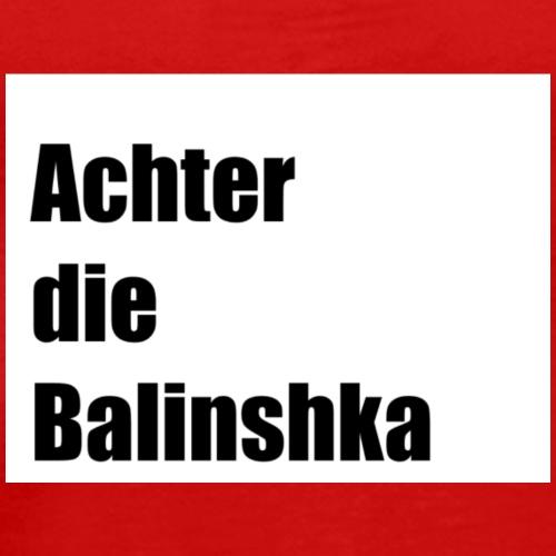 Balinshka - Mannen Premium T-shirt
