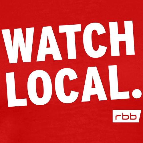 Watch Local. rbb (w) - Männer Premium T-Shirt