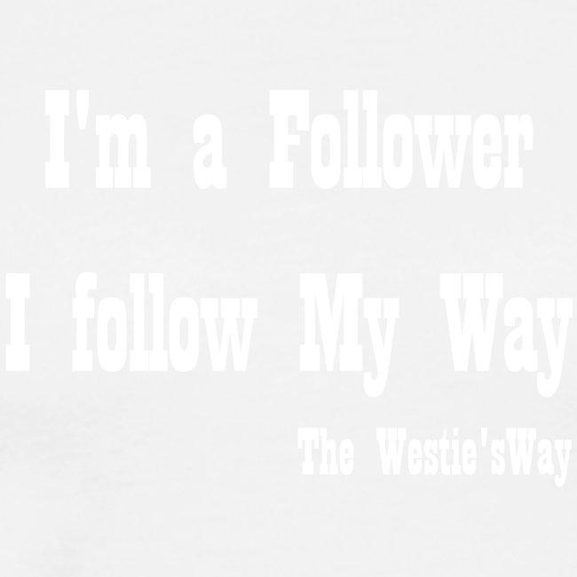 I follow My Way White