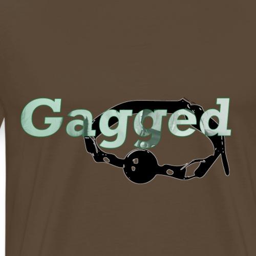 Gagged - Men's Premium T-Shirt