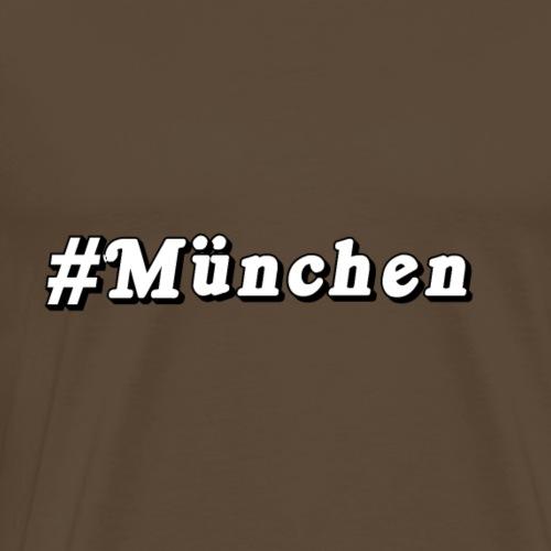 #Muenchen - Männer Premium T-Shirt