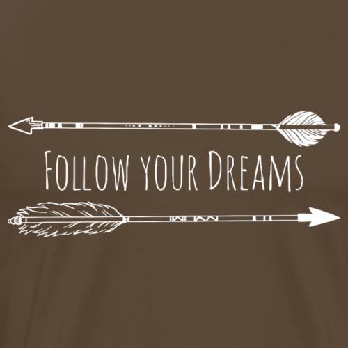 Follow Your Dreams - Pfeile Weiß - Männer Premium T-Shirt