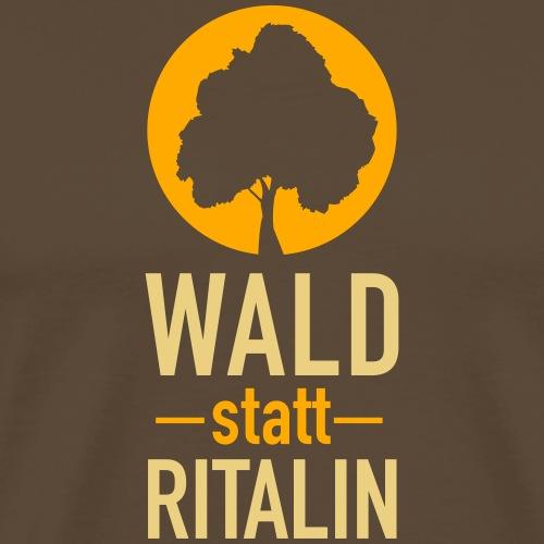 Wald statt Ritalin Geschenkidee für Naturliebhaber - Männer Premium T-Shirt