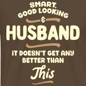 Intelligent, handsome and husband ... - Men's Premium T-Shirt