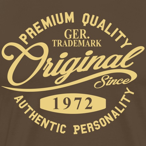 Original Since 1972 Handwriting Premium Quality - Männer Premium T-Shirt