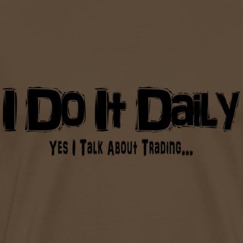 DayTrader - Men's Premium T-Shirt