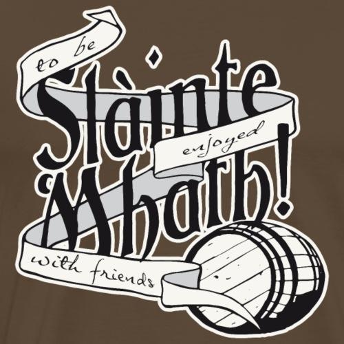 Slainte Mhath! - Männer Premium T-Shirt