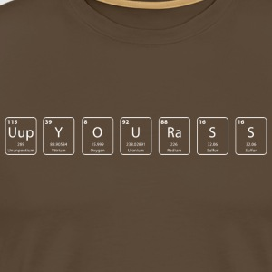 Up your ass nerdy shirt - Men's Premium T-Shirt