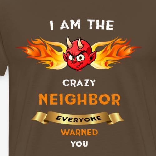 Crazy Neighbor Devil - Männer Premium T-Shirt