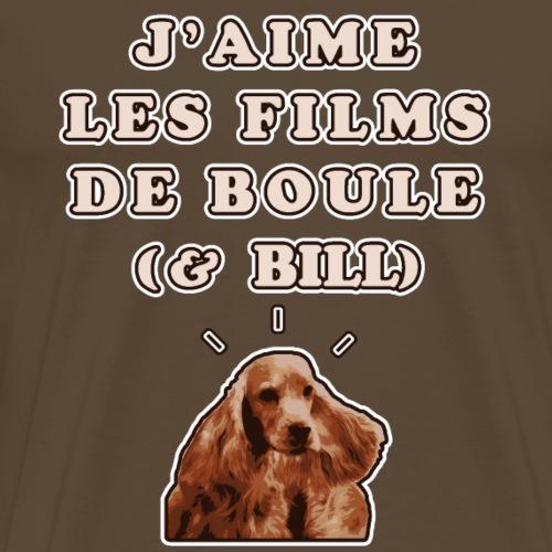 J'AIME LES FILMS DE BOULE (& BILL) - JEUX DE MOTS - T-shirt Premium Homme