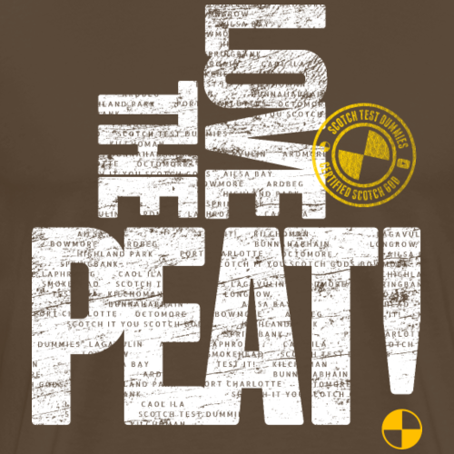 Scotch Test Dummies - Love the Peat! - Men's Premium T-Shirt