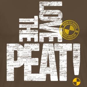 Scotch Test Dummies - Love the Peat! - Men's Premium T-Shirt