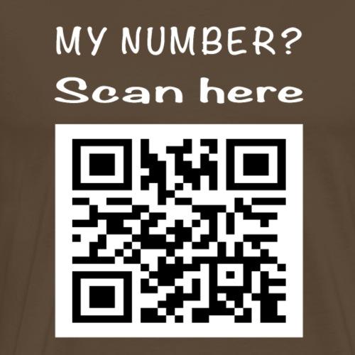 Willst du meine Nummer? Vergiss es ist die Antwort - Männer Premium T-Shirt