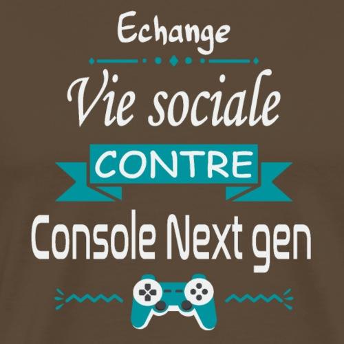 Echange vie sociale contre console Next Gen - T-shirt Premium Homme
