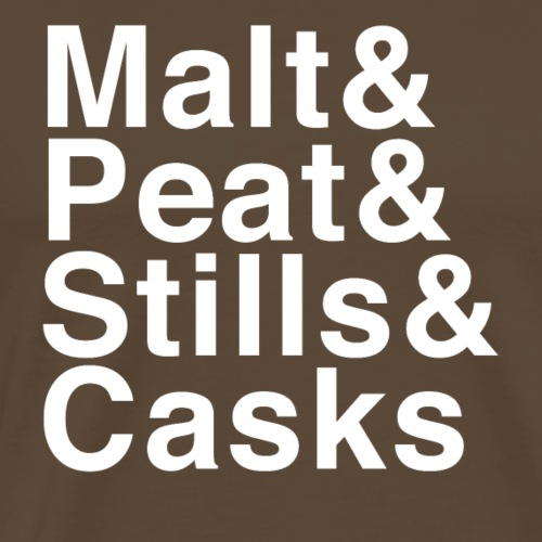 Malt & Peat & Stills & Casks - Men's Premium T-Shirt
