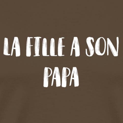 La fille a son papa - T-shirt Premium Homme