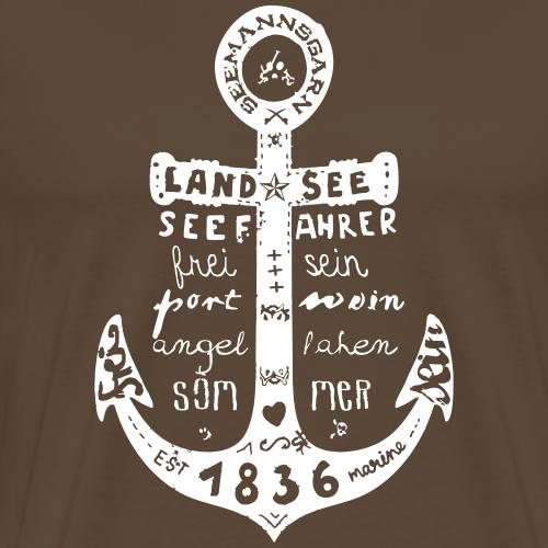 Seemanns Glück ! - Männer Premium T-Shirt
