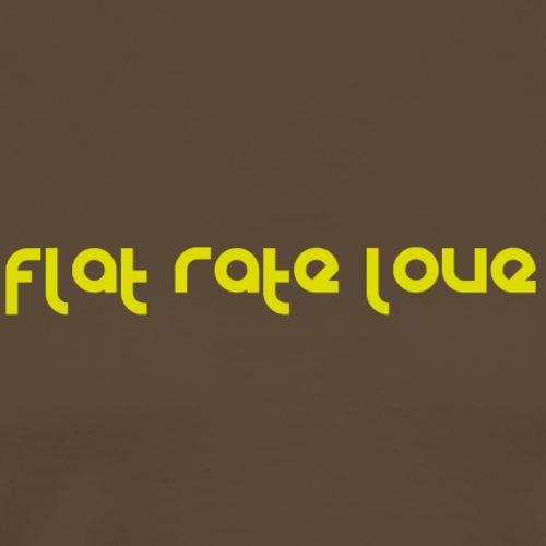 flatRateLove - Camiseta premium hombre