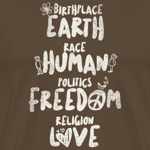 Earth - Human - Freedom - Love (Light Label) - Männer Premium T-Shirt