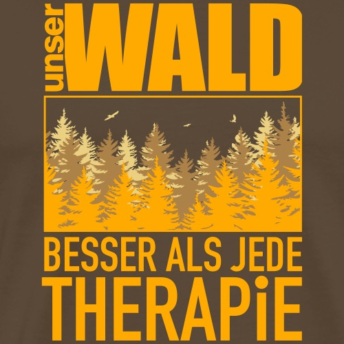 Unser Wald - besser als jede Therapie - Männer Premium T-Shirt