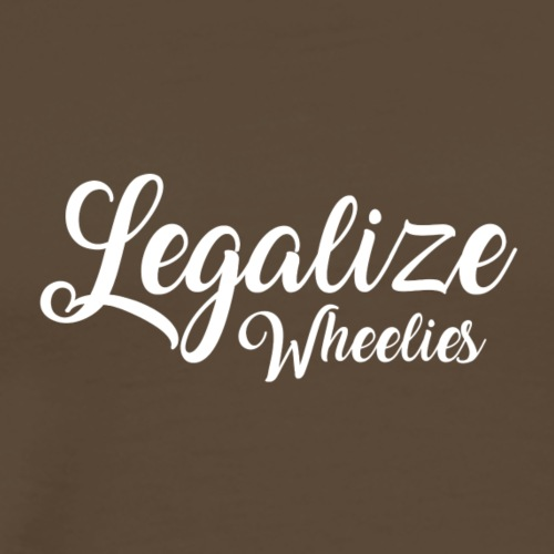 Legalize Wheelies - Männer Premium T-Shirt