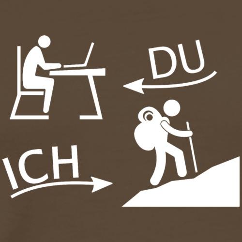 DU und ICH: Wandern statt Büro (weiß) - Männer Premium T-Shirt