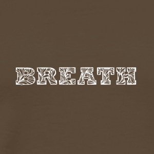 Breath - Men's Premium T-Shirt