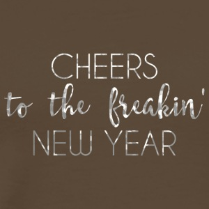 New Years Eve: Cheers To The Freakin' New - Men's Premium T-Shirt