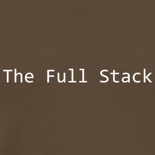 The Full Stack - Men's Premium T-Shirt