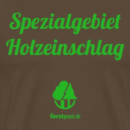 forstpraxis Holzeinschlag grün - Männer Premium T-Shirt