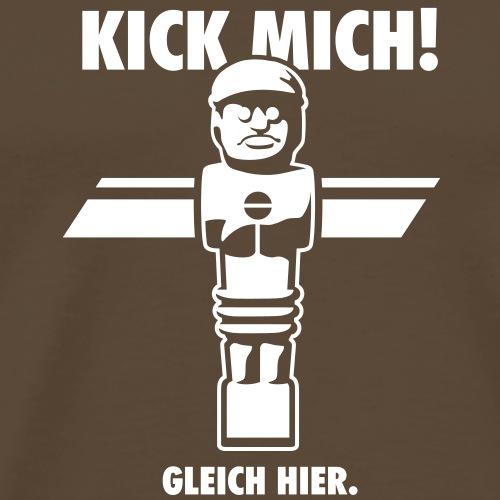 Kick mich! Gleich hier. - Männer Premium T-Shirt