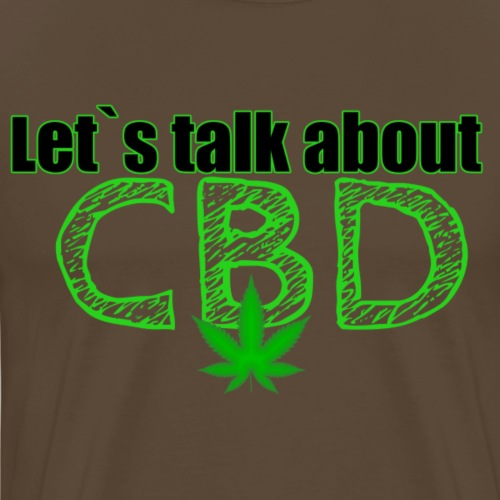 Let´s talk about CBD - Cannabis CBD Öl Merch - Männer Premium T-Shirt