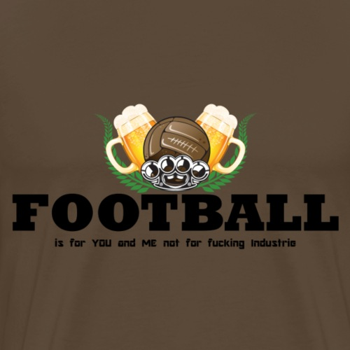 Football is for you and me - Männer Premium T-Shirt