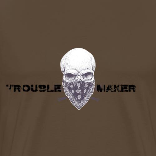 Trouble Maker - Männer Premium T-Shirt