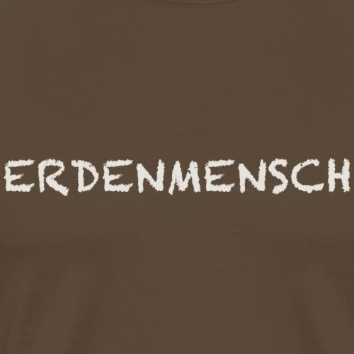 ERDENMENSCH - Männer Premium T-Shirt