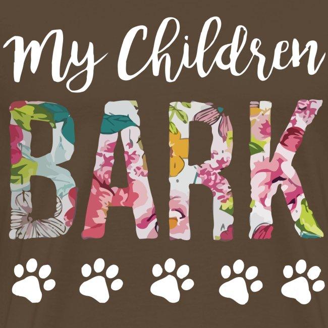 My children bark dog shirt