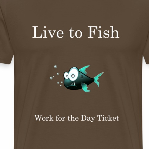 live to fish - Men's Premium T-Shirt