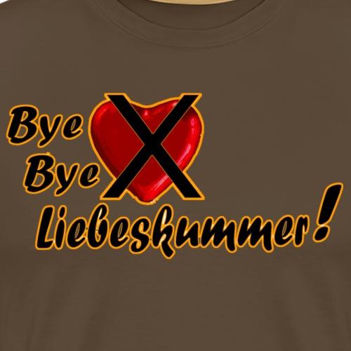 ByeLiebeskummer - Männer Premium T-Shirt