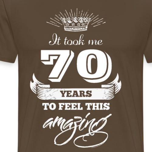 It Took Me 70 Years to Look This Amazing - Men's Premium T-Shirt