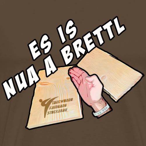 Nur A Brettl - Männer Premium T-Shirt
