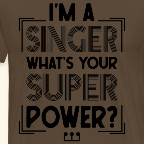 I m a singer what s your superpower Music