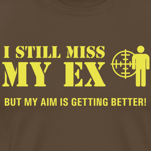 I Still Miss My Ex - Premium-T-shirt herr