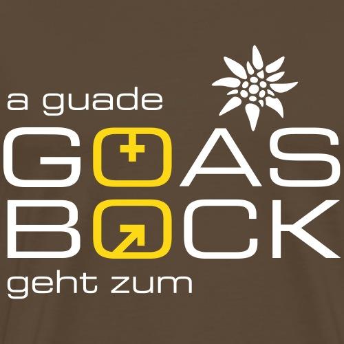 a guade Goas geht zum Bock - Männer Premium T-Shirt