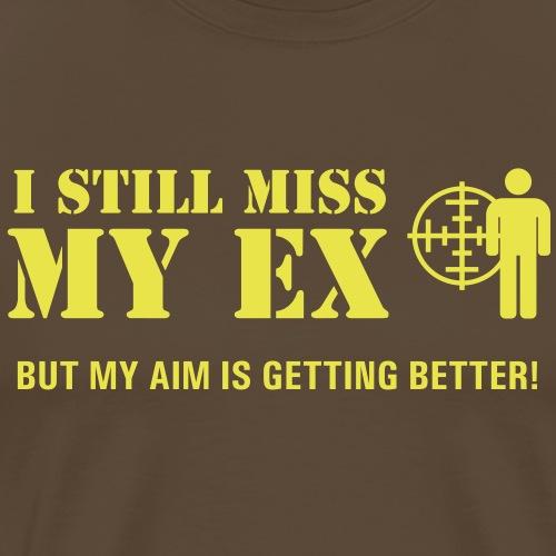 I Still Miss My Ex - Premium-T-shirt herr
