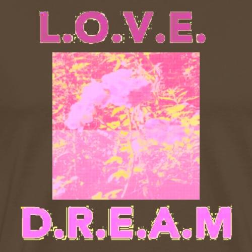 L.O.V.E.D.R.E.A.M. - Men's Premium T-Shirt