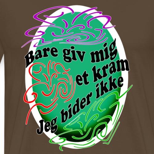 Giv Mig Et Kram - Herre premium T-shirt